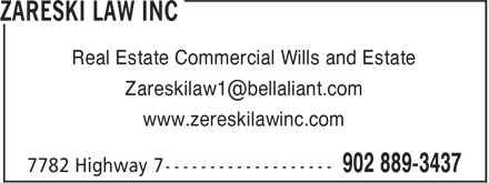 Zareski Law Inc (902-889-3437) - Annonce illustrée======= - Real Estate Commercial Wills and Estate www.zereskilawinc.com