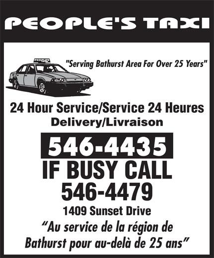 People's 24 Hour Taxi Service (506-546-4435) - Annonce illustrée======= - 24 Hour Service/Service 24 Heures Delivery/Livraison IF BUSY CALL 546-4479 1409 Sunset Drive Au service de la région de Bathurst pour au-delà de 25 ans
