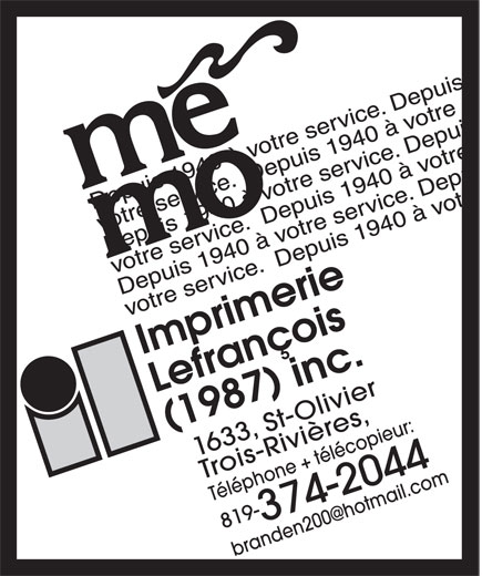 Imprimerie Lefrancois 1987 (819-374-2044) - Annonce illustrée======= - Imprimerie Lefrançois (1987) inc. Trois-Rivières, Téléphone + télécopieur: