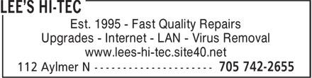 Lee's Hi-Tec (705-742-2655) - Display Ad - Est. 1995 - Fast Quality Repairs Upgrades - Internet - LAN - Virus Removal www.lees-hi-tec.site40.net