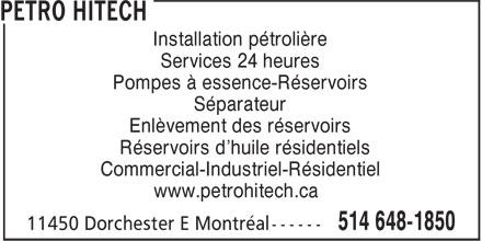 Construction Pétro Hitech (514-648-1850) - Annonce illustrée======= - Installation pétrolière Services 24 heures Pompes à essence-Réservoirs Séparateur Enlèvement des réservoirs Réservoirs d'huile résidentiels Commercial-Industriel-Résidentiel www.petrohitech.ca