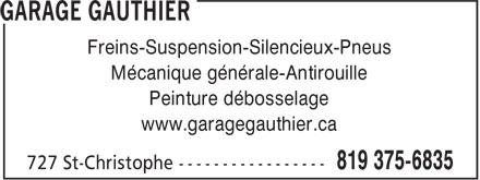 Garage Yves Gauthier Enrg (819-375-6835) - Annonce illustrée======= - Freins-Suspension-Silencieux-Pneus Mécanique générale-Antirouille Peinture débosselage www.garagegauthier.ca