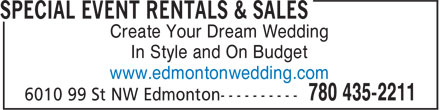 Special Event Rentals (780-435-2211) - Annonce illustrée======= - Create Your Dream Wedding In Style and On Budget www.edmontonwedding.com Create Your Dream Wedding In Style and On Budget www.edmontonwedding.com
