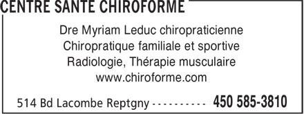 Centre Santé Chiroforme (450-585-3810) - Annonce illustrée======= - Chiropratique familiale et sportive Radiologie, Thérapie musculaire www.chiroforme.com Dre Myriam Leduc chiropraticienne