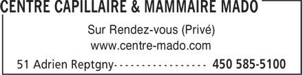 Centre Capillaire Mado (450-585-5100) - Annonce illustrée======= - Sur Rendez-vous (Privé) www.centre-mado.com