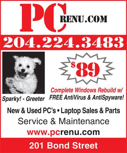 PCrenu.com (204-224-3483) - Annonce illustrée======= - New & Used PC s   Laptop Sales & Parts Service & Maintenance www.pcrenu.com 201 Bond Street 204.224.3483