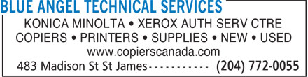 Blue Angel Technical Services (204-772-0055) - Annonce illustrée======= - KONICA MINOLTA • XEROX AUTH SERV CTRE COPIERS • PRINTERS • SUPPLIES • NEW • USED www.copierscanada.com