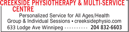 Creekside Physiotherapy & Multi-Service Centre (204-832-6603) - Display Ad - Personalized Service for All Ages/Health Group & Individual Sessions • creeksidephysio.com Personalized Service for All Ages/Health Group & Individual Sessions • creeksidephysio.com