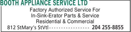 Booth Appliance Service Ltd (204-255-8855) - Annonce illustrée======= - Factory Authorized Service For In-Sink-Erator Parts & Service Residential & Commercial