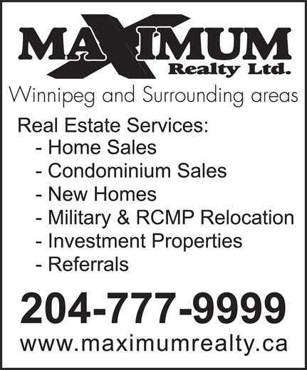 Maximum Realty Ltd (204-777-9999) - Display Ad -