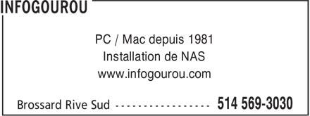 Infogourou (514-569-3030) - Annonce illustrée======= - PC / Mac depuis 1981 Installation de NAS www.infogourou.com