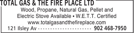 Total Gas & The Fire Place Ltd (902-468-7950) - Display Ad - Wood, Propane, Natural Gas, Pellet and Electric Stove Available • W.E.T.T. Certified www.totalgasandthefireplace.com