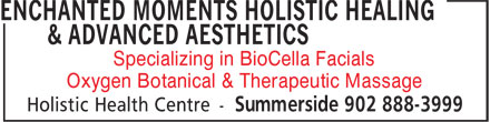 Enchanted Moments Holistic Healing & Advanced Aesthetics (902-888-3999) - Annonce illustrée======= - Specializing in BioCella Facials Oxygen Botanical & Therapeutic Massage