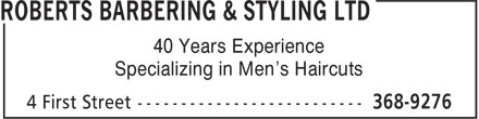Roberts Barbering & Styling Ltd (709-368-9276) - Annonce illustrée======= - 40 Years Experience Specializing in Men's Haircuts