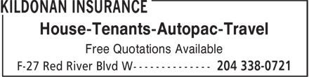 Kildonan Insurance (204-338-0721) - Annonce illustrée======= - House-Tenants-Autopac-Travel Free Quotations Available
