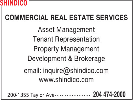 Shindico (204-474-2000) - Display Ad - Development & Brokerage www.shindico.com Property Management COMMERCIAL REAL ESTATE SERVICES Asset Management Tenant Representation