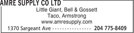 Amre Supply Co Ltd (204-775-8409) - Annonce illustrée======= - Little Giant, Bell & Gossett Taco, Armstrong www.amresupply.com