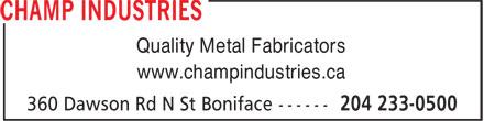 Champ Industries (204-233-0500) - Annonce illustrée======= - Quality Metal Fabricators www.champindustries.ca