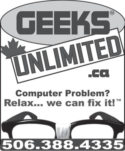 GEEKS UNLIMITED (506-388-4335) - Annonce illustrée======= -
