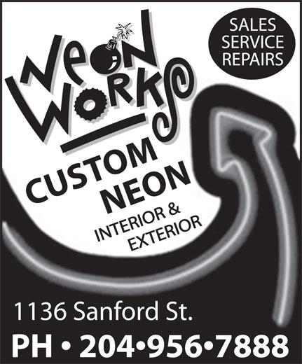 Neon Works (204-956-7888) - Annonce illustrée======= - CUSTOMNEON 1136 Sanford St. PH   204 956 7888