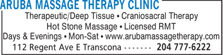 Aruba Massage Therapy Clinic (204-777-6222) - Display Ad - Therapeutic/Deep Tissue • Craniosacral Therapy Hot Stone Massage • Licensed RMT Days & Evenings • Mon-Sat • www.arubamassagetherapy.com