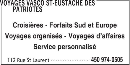 Voyages Vasco St-Eustache Des Patriotes (450-974-0505) - Annonce illustrée======= - Croisières - Forfaits Sud et Europe Voyages organisés - Voyages d'affaires Service personnalisé