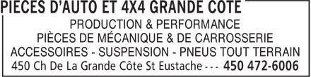 Pièces D'Auto Et 4x4 Grande Côte (450-472-6006) - Annonce illustrée======= - PRODUCTION & PERFORMANCE PIÈCES DE MÉCANIQUE & DE CARROSSERIE ACCESSOIRES - SUSPENSION - PNEUS TOUT TERRAIN