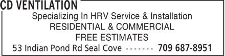 CD Ventilation (709-687-8951) - Annonce illustrée======= - RESIDENTIAL & COMMERCIAL FREE ESTIMATES Specializing In HRV Service & Installation