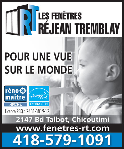 Fen tres r jean tremblay les 2147 boul talbot for Fenetre rejean tremblay chicoutimi