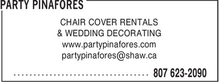 Party Pinafores & Decorations (807-623-2090) - Display Ad - CHAIR COVER RENTALS & WEDDING DECORATING www.partypinafores.com