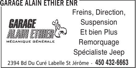 Garage Alain Ethier Enr (450-432-6663) - Annonce illustrée======= - Freins, Direction, Suspension Et bien Plus Remorquage Spécialiste Jeep