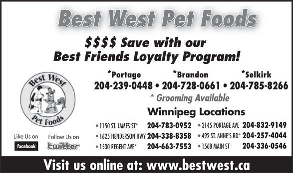 Best West Pet Foods Store (204-239-0448) - Annonce illustrée======= -