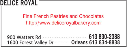 Patisserie Fine Delice Royal (613-834-8838) - Display Ad - Fine French Pastries and Chocolates http://www.deliceroyalbakery.com