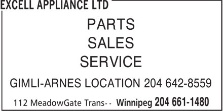 Excell Appliance Ltd (204-661-1480) - Display Ad - PARTS SALES SERVICE GIMLI-ARNES LOCATION 204 642-8559