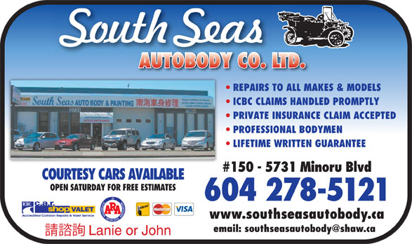 South Seas Auto Body Co Ltd (604-278-5121) - Annonce illustrée======= - REPAIRS TO ALL MAKES & MODELS ICBC CLAIMS HANDLED PROMPTLY PRIVATE INSURANCE CLAIM ACCEPTED PROFESSIONAL BODYMEN LIFETIME WRITTEN GUARANTEE #150 - 5731 Minoru Blvd COURTESY CARS AVAILABLE OPEN SATURDAY FOR FREE ESTIMATES 604 278-5121 www.southseasautobody.ca