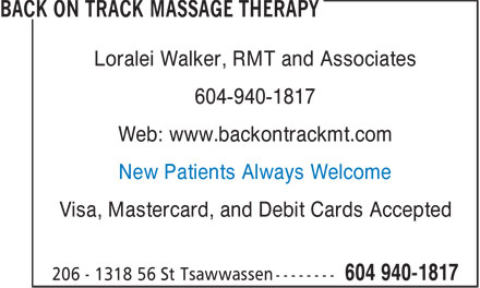 Back On Track Massage Therapy (604-940-1817) - Annonce illustrée======= - Loralei Walker, RMT and Associates 604-940-1817 Web: www.backontrackmt.com New Patients Always Welcome Visa, Mastercard, and Debit Cards Accepted