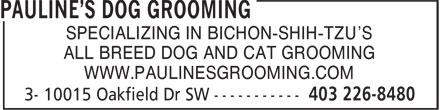 Pauline's Dog Grooming (403-226-8480) - Display Ad -