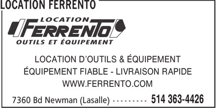 Location Ferrento (514-363-4426) - Annonce illustrée======= - LOCATION D'OUTILS & ÉQUIPEMENT ÉQUIPEMENT FIABLE - LIVRAISON RAPIDE WWW.FERRENTO.COM