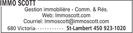 Immo Scott (450-923-1020) - Annonce illustrée======= - Gestion immobilière - Comm. & Rés. Web: Immoscott.com