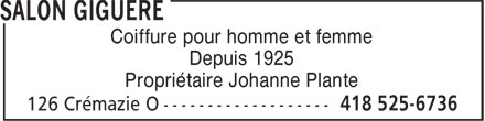 Salon Giguère (418-525-6736) - Annonce illustrée======= - Depuis 1925 Coiffure pour homme et femme Propriétaire Johanne Plante
