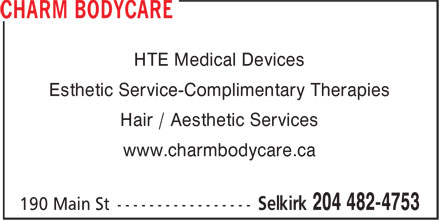 Charm Bodycare (204-482-4753) - Annonce illustrée======= - HTE Medical Devices Esthetic Service-Complimentary Therapies Hair / Aesthetic Services www.charmbodycare.ca