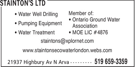 Stainton's Ltd (519-659-3359) - Display Ad - Member of: • Water Well Drilling • Ontario Ground Water • Pumping Equipment • Association • MOE LIC #4876 • Water Treatment www.staintonsecowaterlondon.webs.com