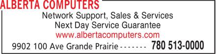 Alberta Computers (780-513-0000) - Annonce illustrée======= - Network Support, Sales & Services Next Day Service Guarantee www.albertacomputers.com