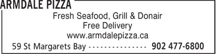 Armdale Pizza (902-477-6800) - Annonce illustrée======= - Fresh Seafood, Grill & Donair Free Delivery www.armdalepizza.ca