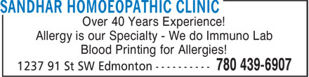 Sandhar Homoeopathic Clinic (780-439-6907) - Annonce illustrée======= - Over 40 Years Experience! Allergy is our Specialty - We do Immuno Lab Blood Printing for Allergies!
