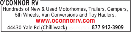 O'Connor RV (604-792-2747) - Annonce illustrée======= - Hundreds of New & Used Motorhomes, Trailers, Campers, 5th Wheels, Van Conversions and Toy Haulers. www.oconnorrv.com Hundreds of New & Used Motorhomes, Trailers, Campers, 5th Wheels, Van Conversions and Toy Haulers. www.oconnorrv.com