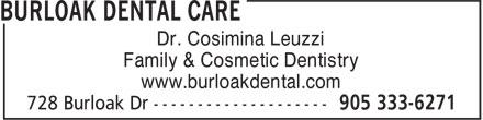 Burloak Dental (905-333-6271) - Annonce illustrée======= - Family & Cosmetic Dentistry www.burloakdental.com Dr. Cosimina Leuzzi