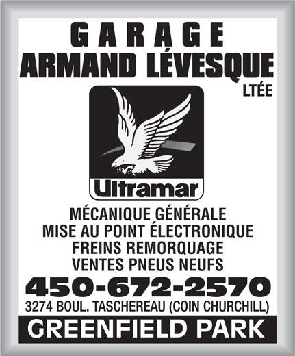 Garage Armand Lévesque Ltée (450-672-2570) - Annonce illustrée======= - MÉCANIQUE GÉNÉRALE MISE AU POINT ÉLECTRONIQUE FREINS REMORQUAGE VENTES PNEUS NEUFS 450-672-2570