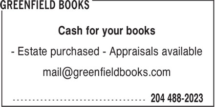 Greenfield Books (204-488-2023) - Display Ad - Cash for your books - Estate purchased - Appraisals available