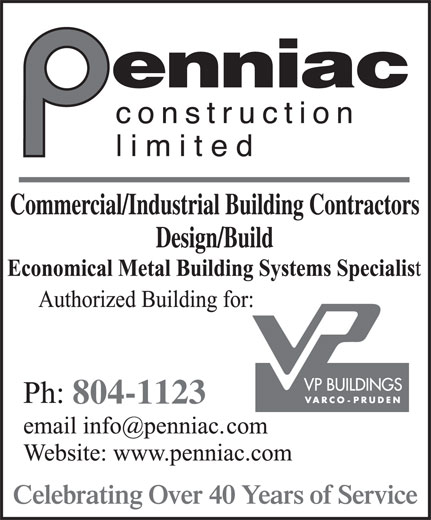 Penniac Construction Limited (506-853-8088) - Display Ad - 804-1123 Celebrating Over 40 Years of Service